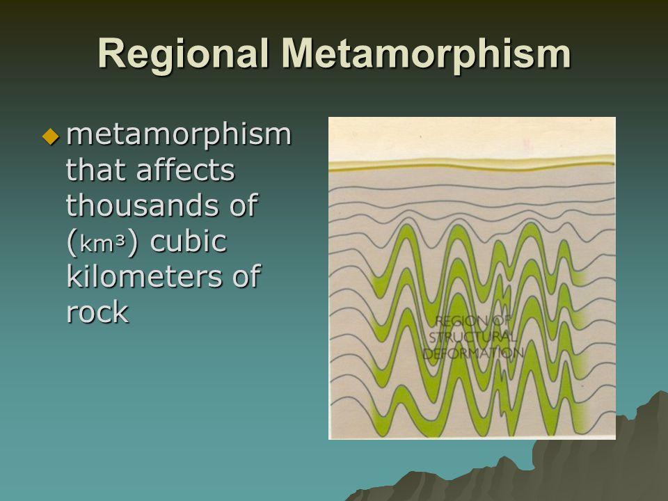 Regional Metamorphism