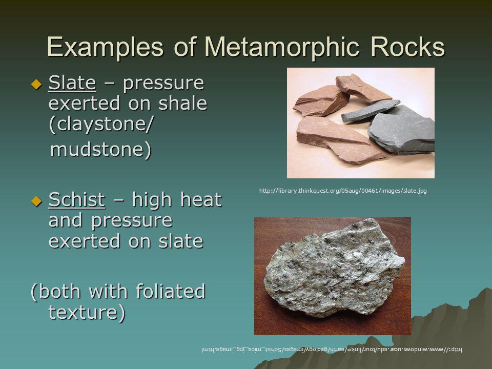Examples of Metamorphic Rocks