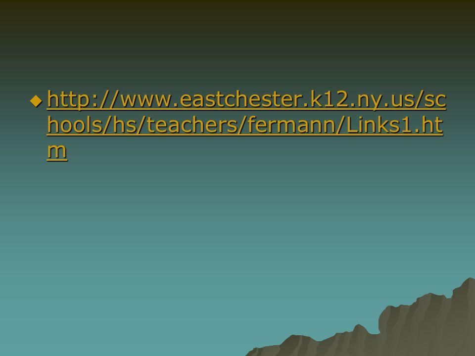 http://www.eastchester.k12.ny.us/schools/hs/teachers/fermann/Links1.htm