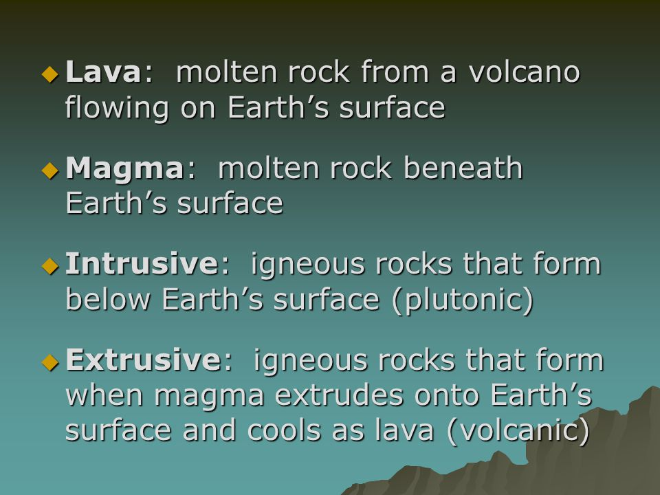 Lava: molten rock from a volcano flowing on Earth's surface