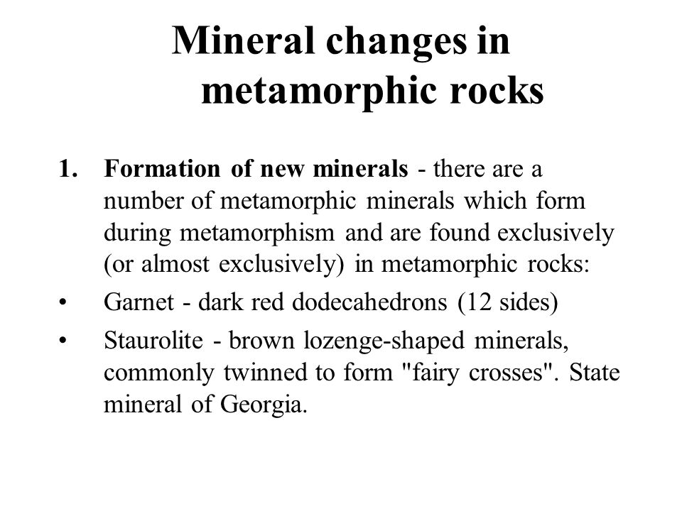 Mineral changes in metamorphic rocks