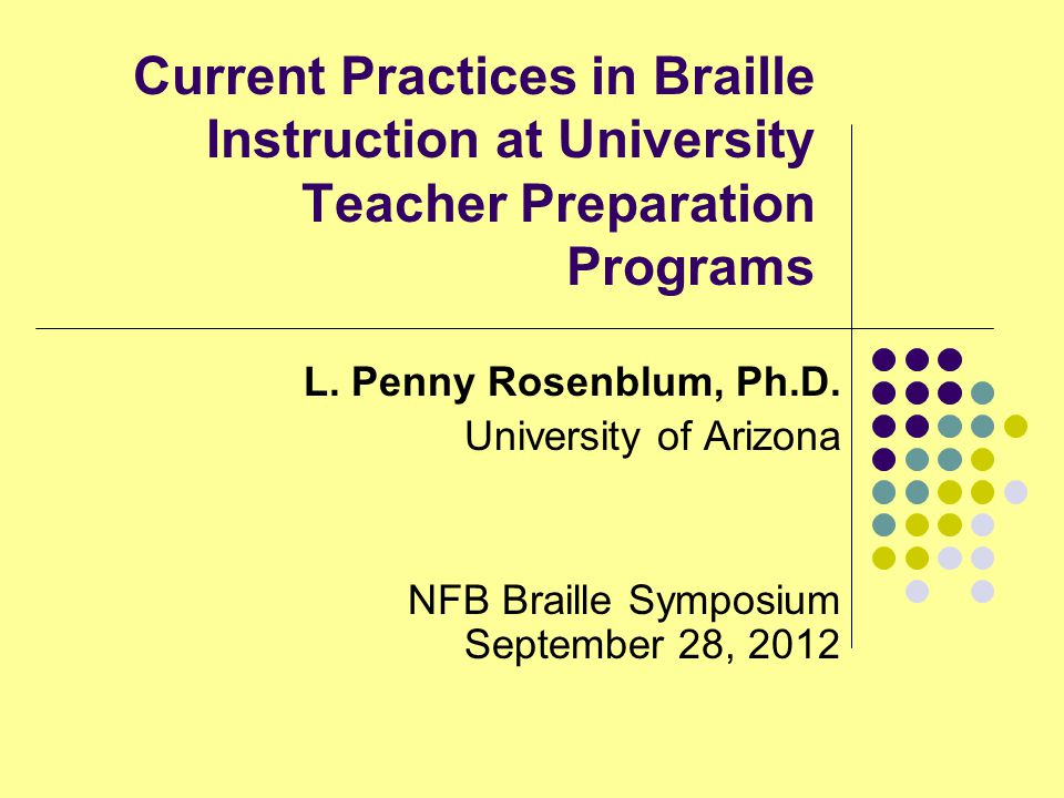 Current Practices in Braille Instruction at University Teacher Preparation Programs