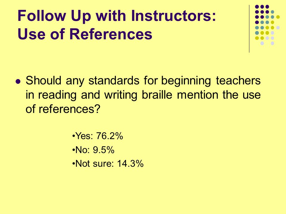 Follow Up with Instructors: Use of References