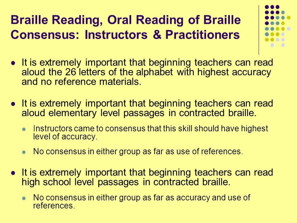 Braille Reading, Oral Reading of Braille Consensus: Instructors & Practitioners