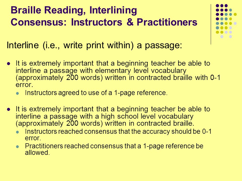 Braille Reading, Interlining Consensus: Instructors & Practitioners