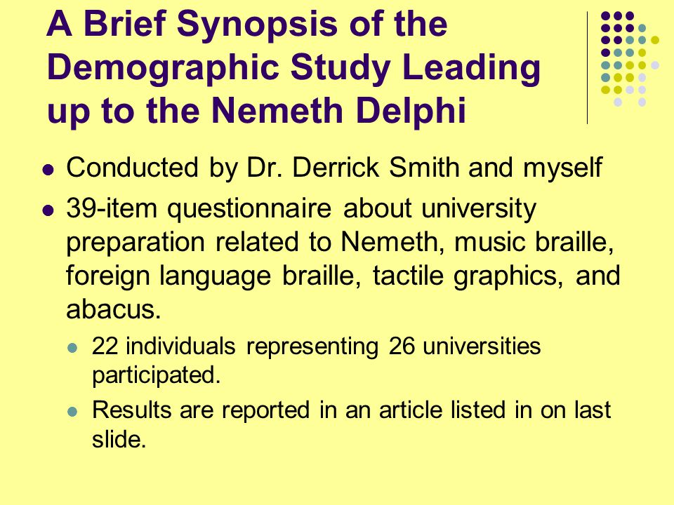 A Brief Synopsis of the Demographic Study Leading up to the Nemeth Delphi