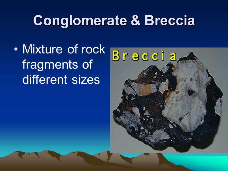 Conglomerate & Breccia