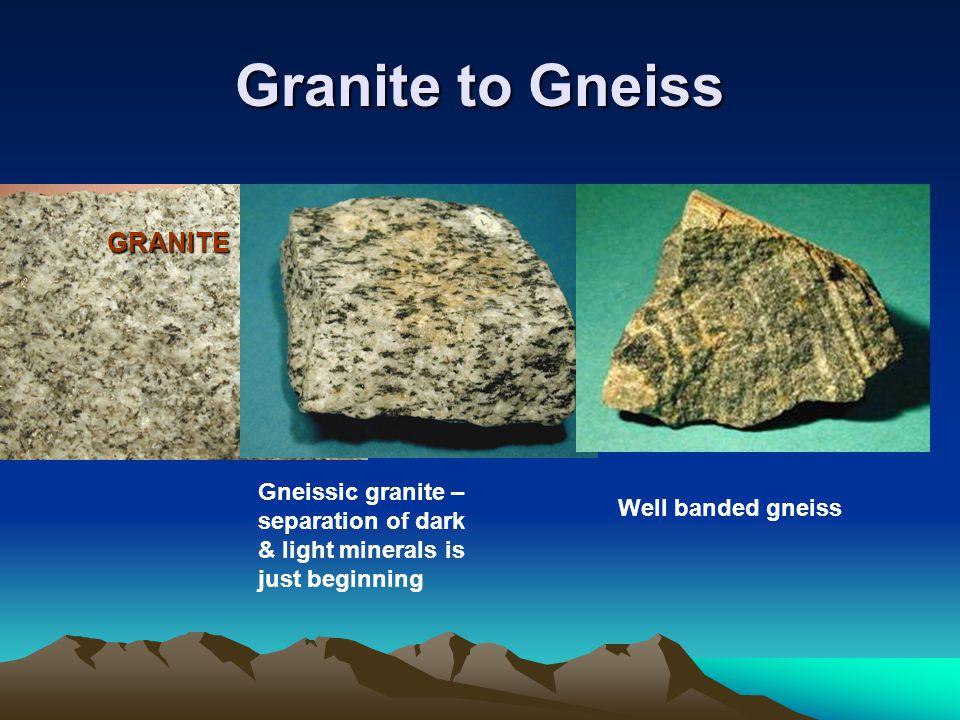 Granite to Gneiss GRANITE