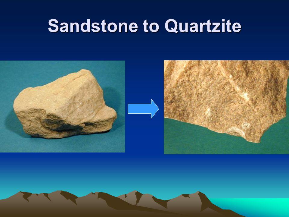 Sandstone to Quartzite
