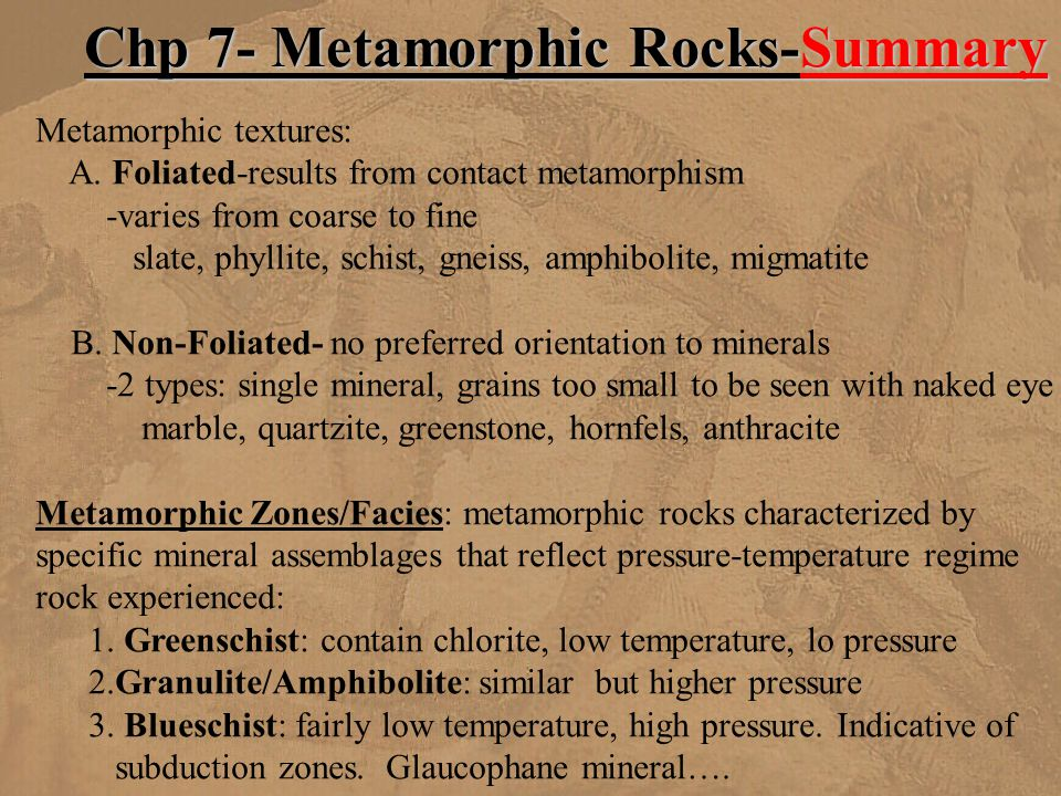 Chp 7- Metamorphic Rocks-Summary
