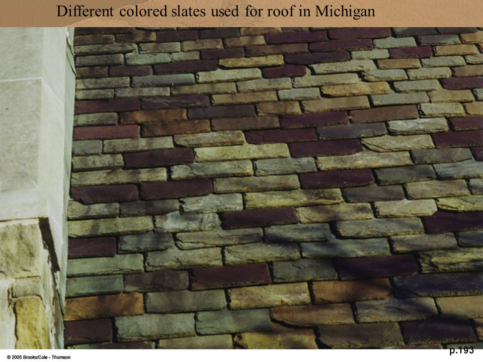 Different colored slates used for roof in Michigan
