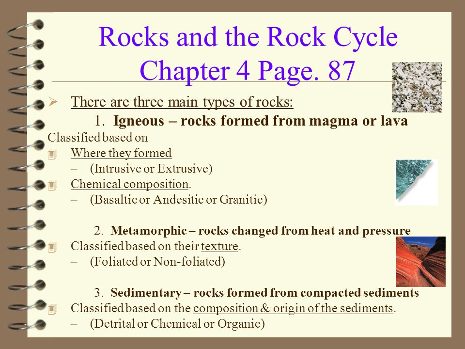 Rocks and the Rock Cycle Chapter 4 Page. 87