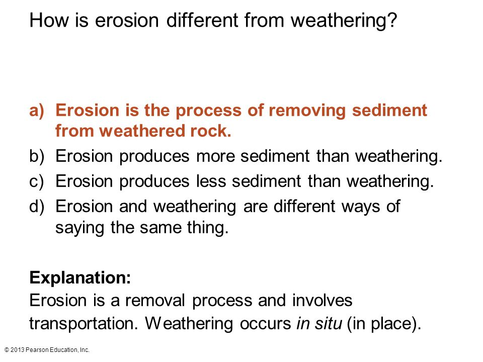 How is erosion different from weathering