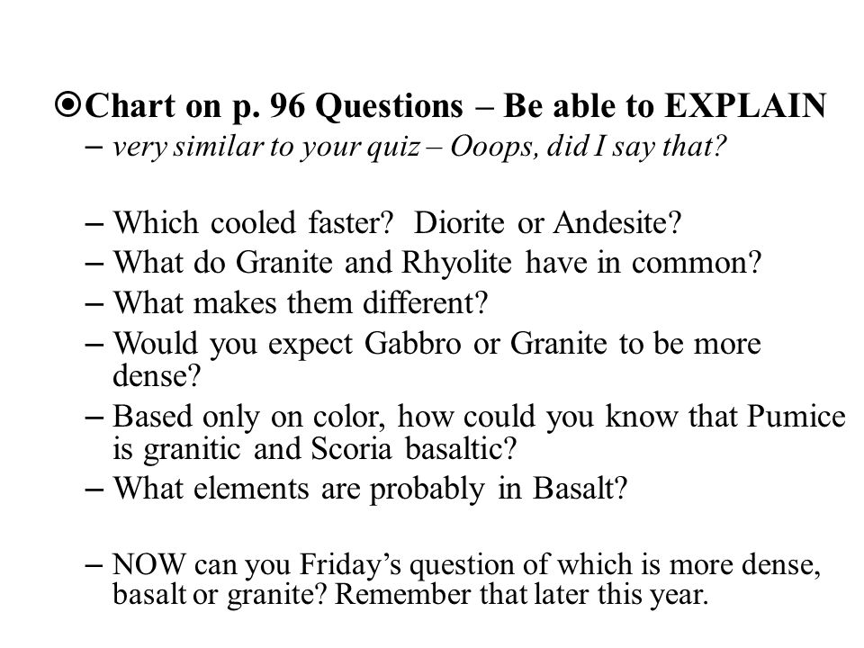 Chart on p. 96 Questions – Be able to EXPLAIN
