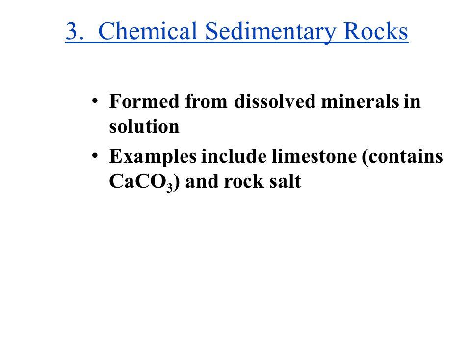 3. Chemical Sedimentary Rocks