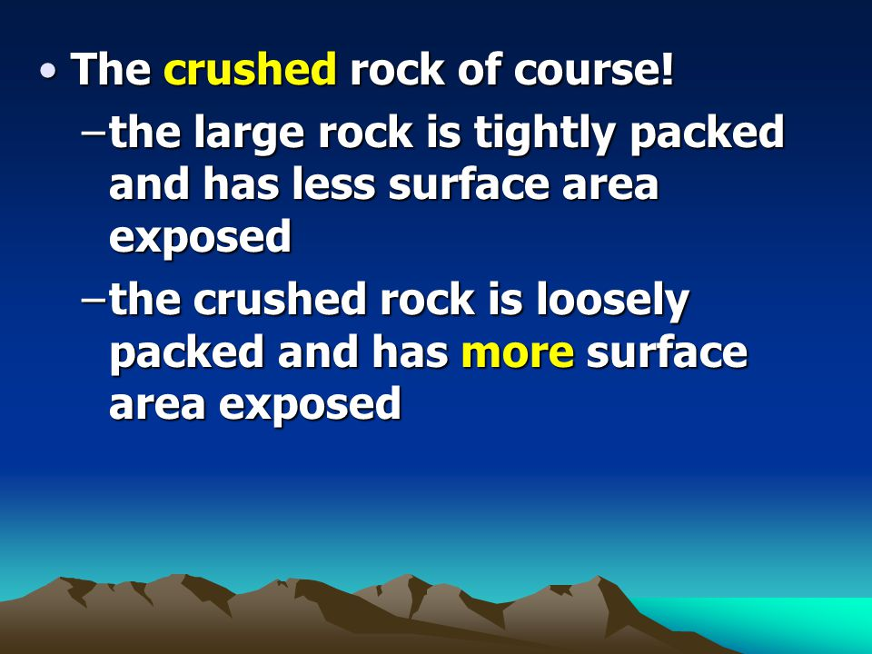 The crushed rock of course!