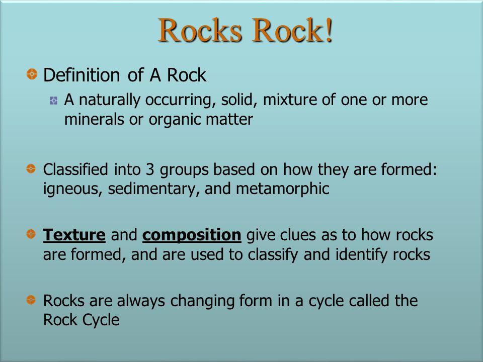 Rocks Rock! Definition of A Rock
