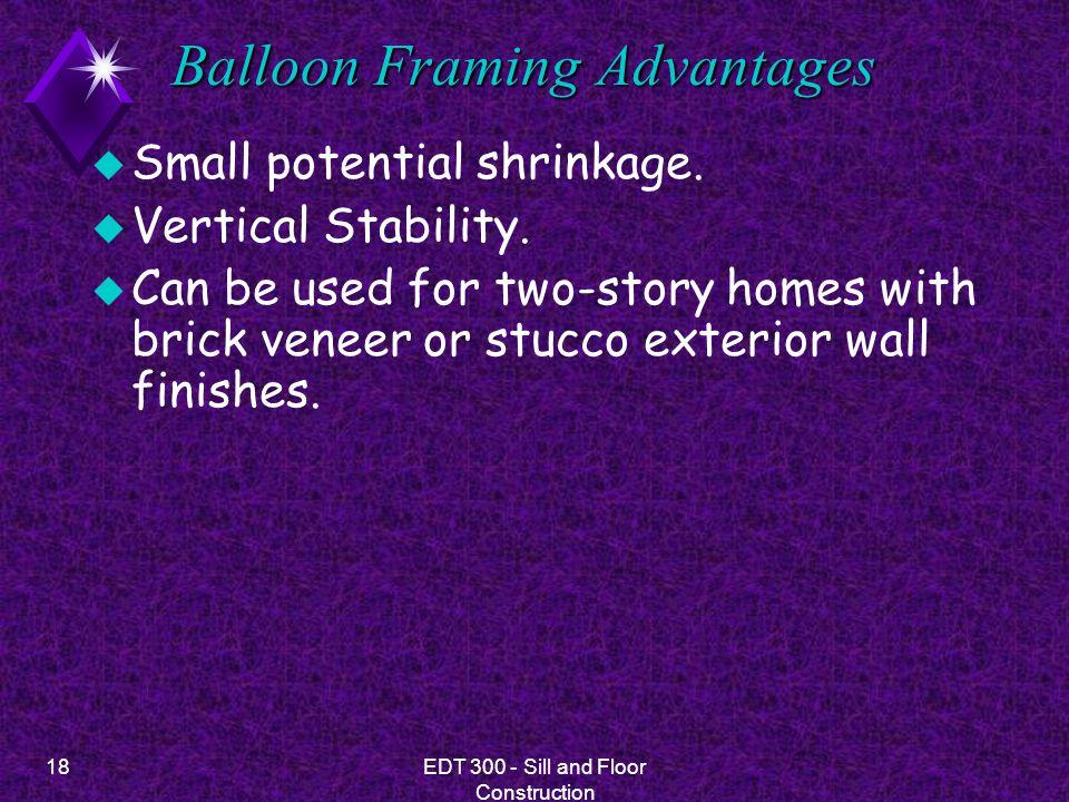 Balloon Framing Advantages