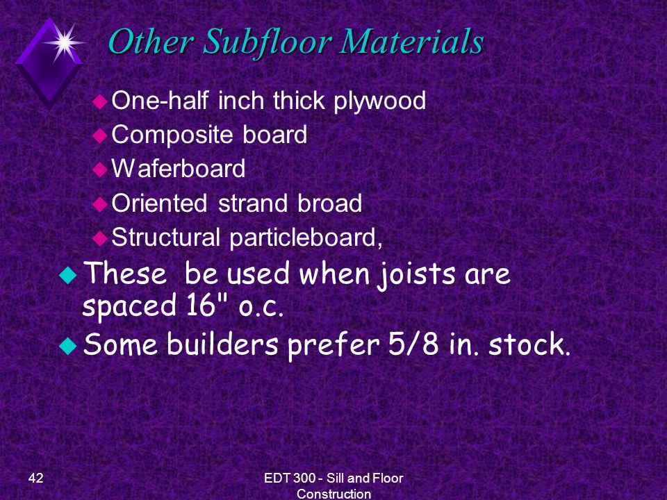 Other Subfloor Materials