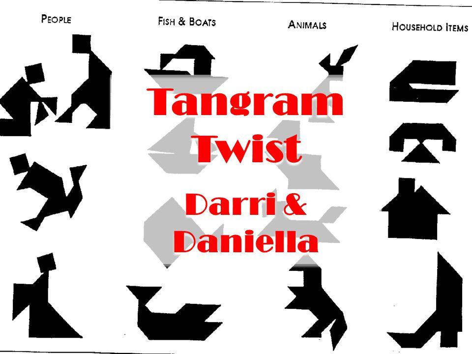Tangram Twist Darri & Daniella