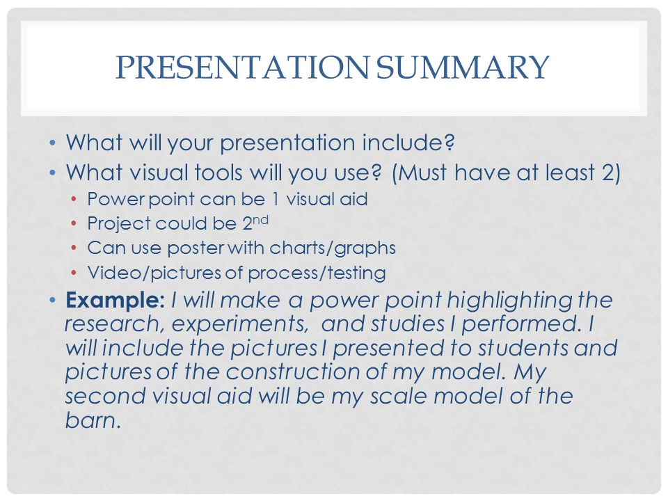 Presentation Summary What will your presentation include