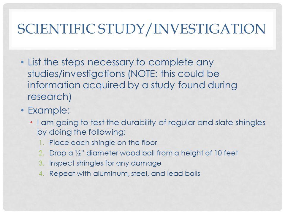Scientific Study/Investigation