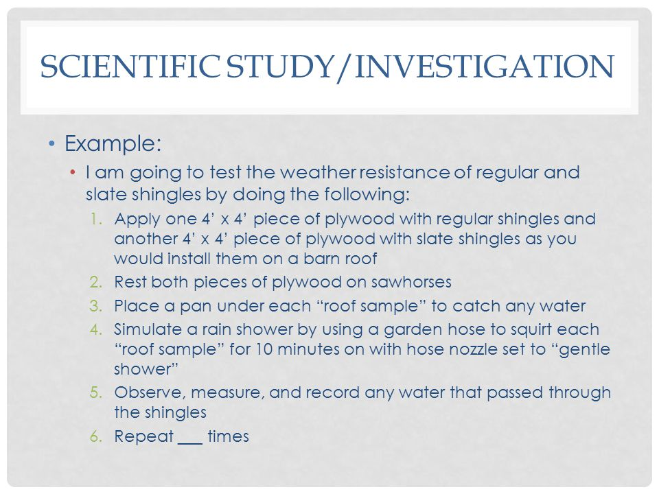 Scientific Study/Investigation