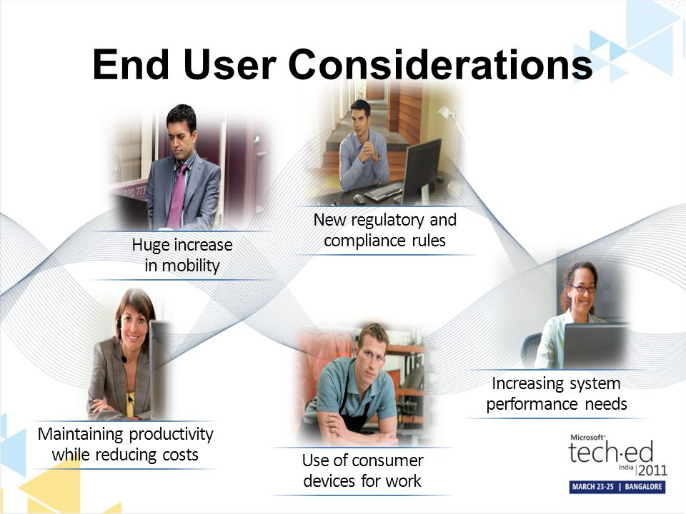 End User Considerations