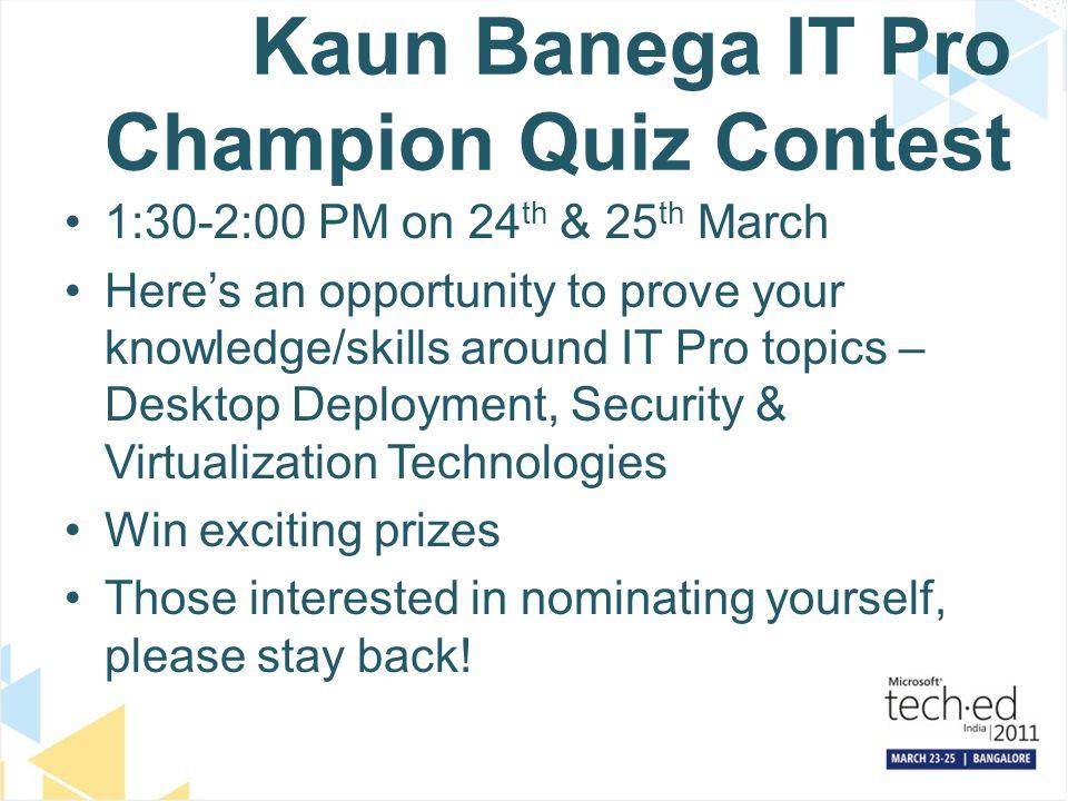 Kaun Banega IT Pro Champion Quiz Contest