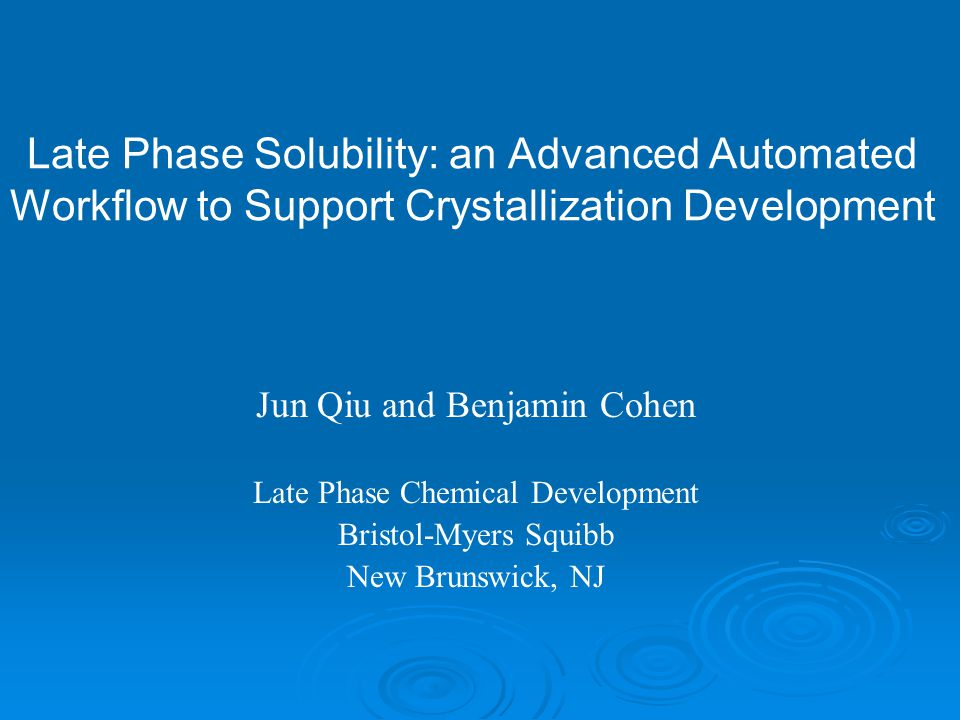 Late Phase Solubility: an Advanced Automated Workflow to Support Crystallization Development