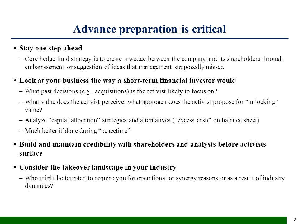 Advance preparation is critical (cont'd)