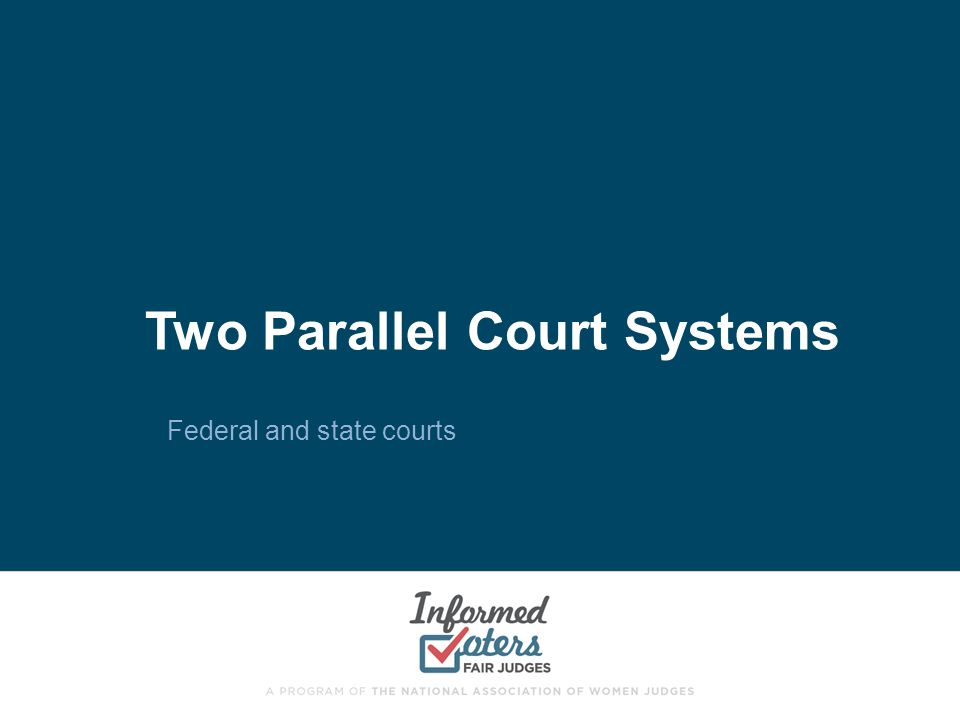 Two Parallel Court Systems
