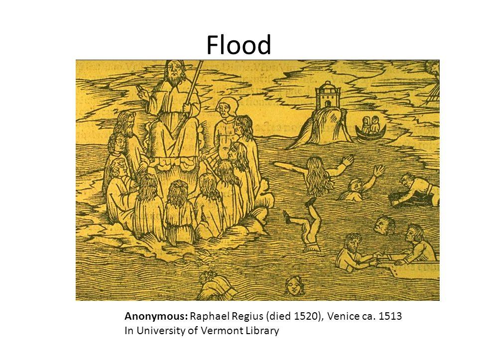 Flood Anonymous: Raphael Regius (died 1520), Venice ca. 1513