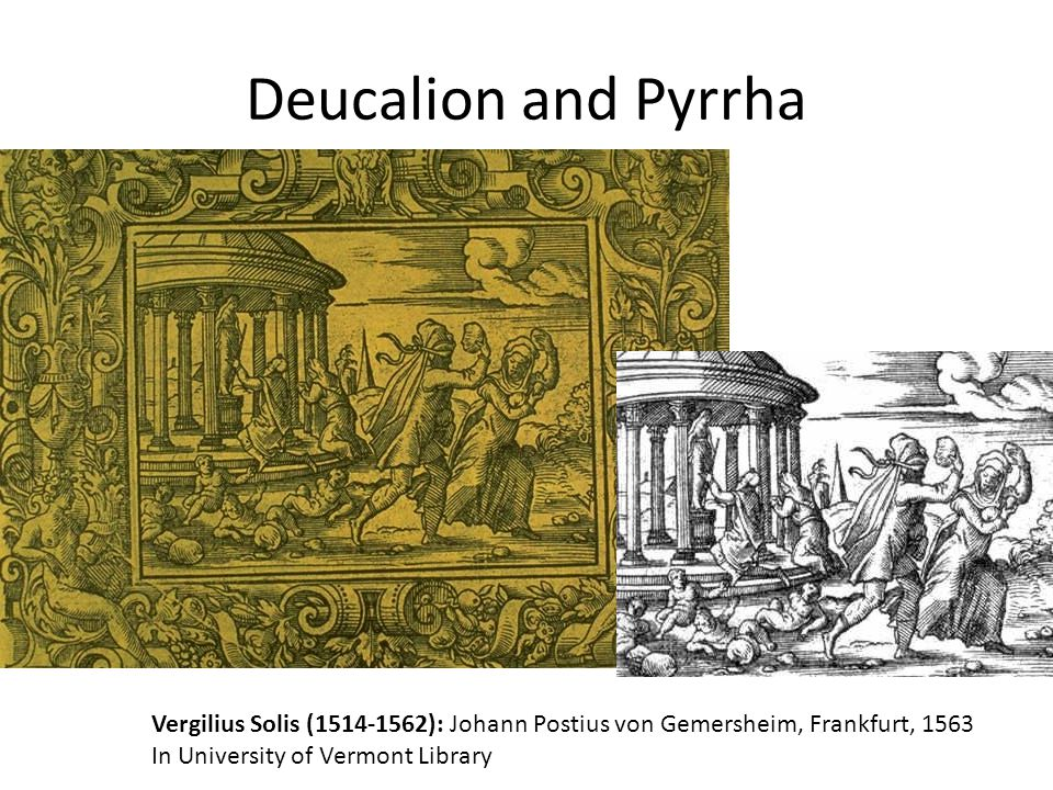 Deucalion and Pyrrha Vergilius Solis (1514-1562): Johann Postius von Gemersheim, Frankfurt, 1563.