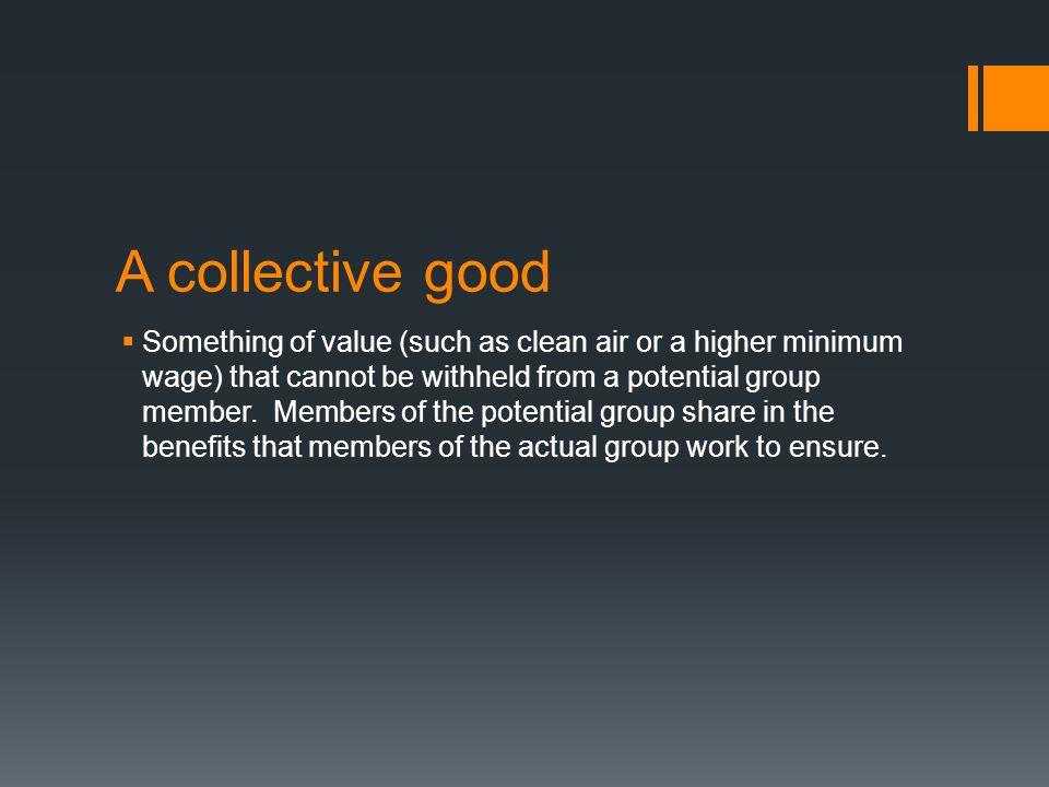 A collective good