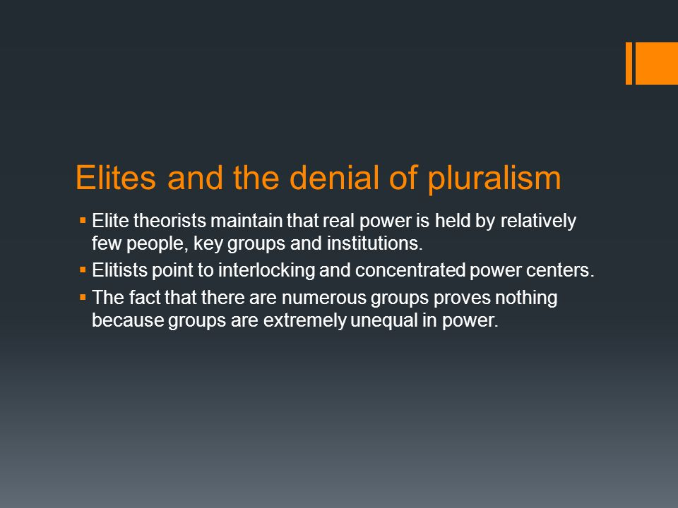 Elites and the denial of pluralism