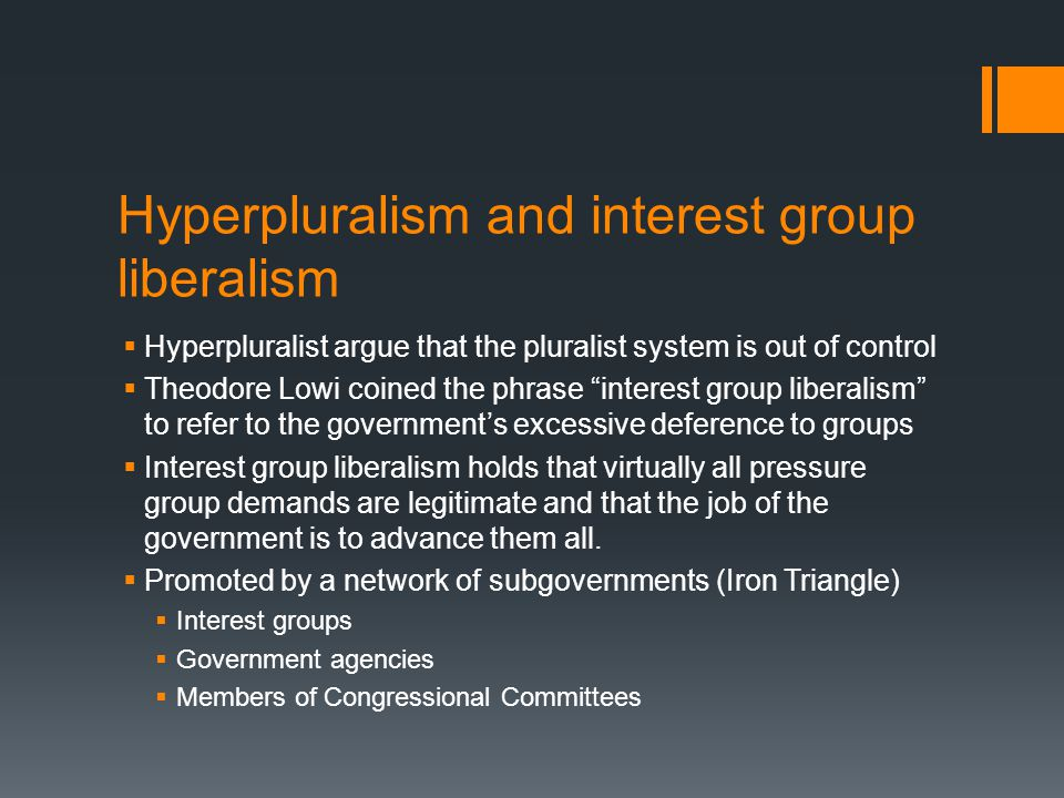 Hyperpluralism and interest group liberalism