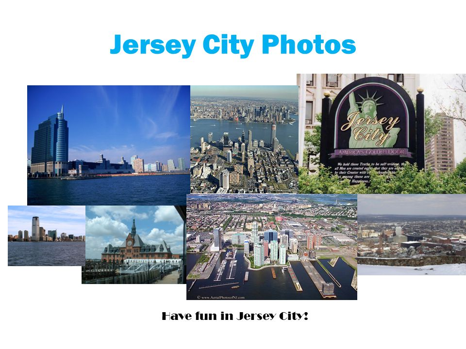 Jersey City Photos Have fun in Jersey City!