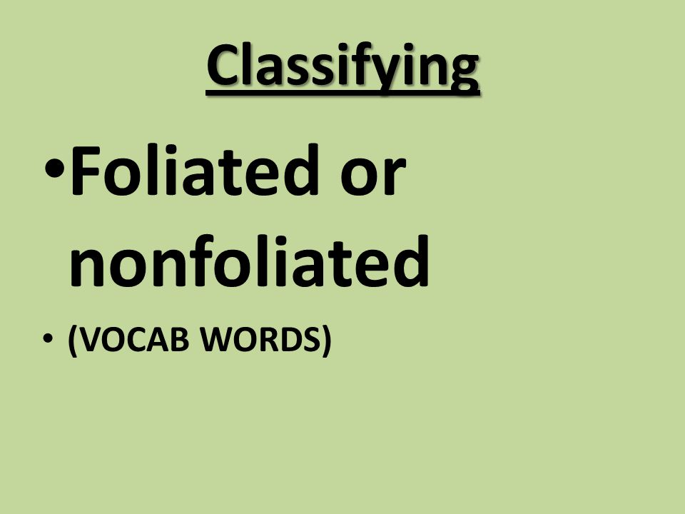 Foliated or nonfoliated
