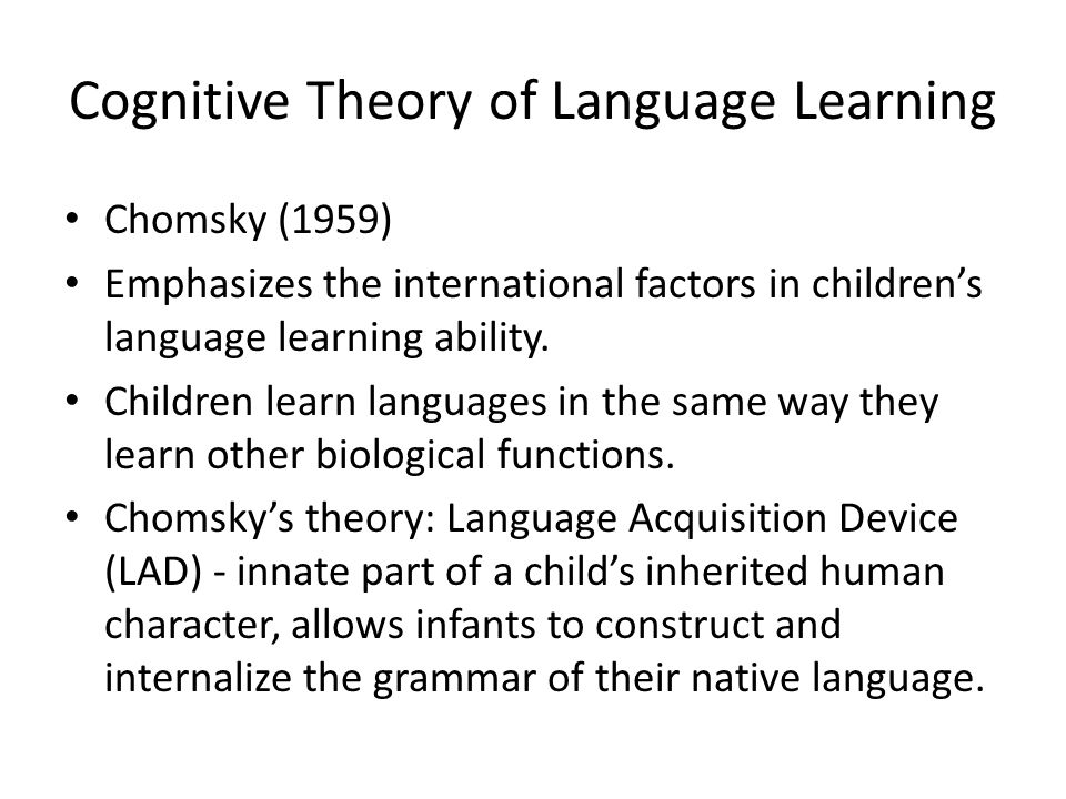 Cognitive Theory of Language Learning