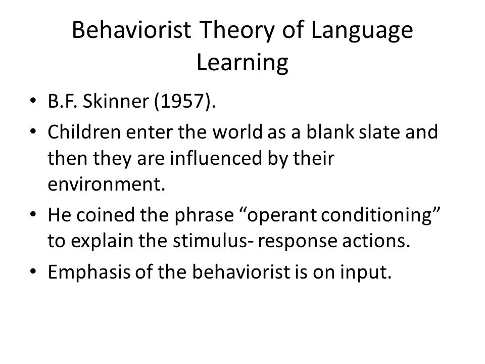 Behaviorist Theory of Language Learning