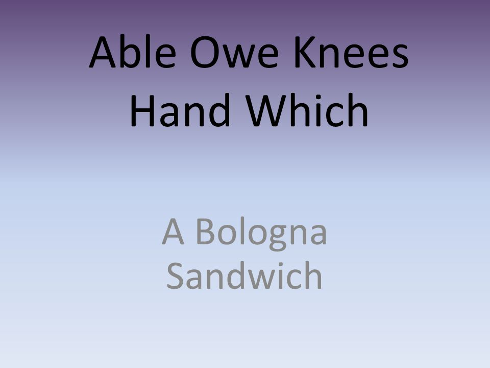 Able Owe Knees Hand Which