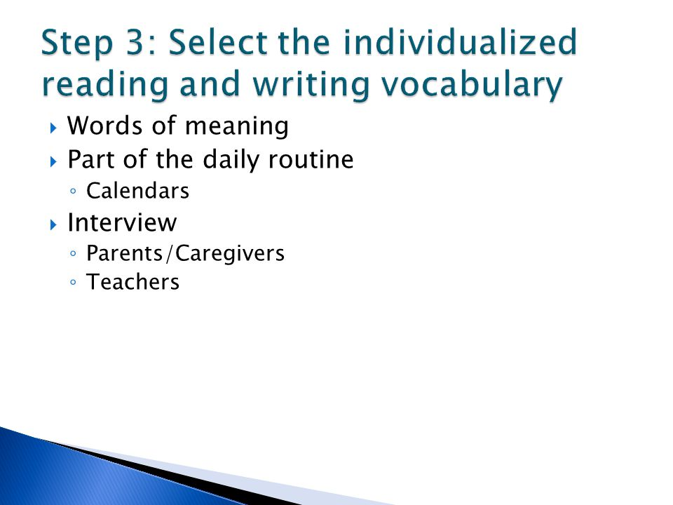 Step 3: Select the individualized reading and writing vocabulary
