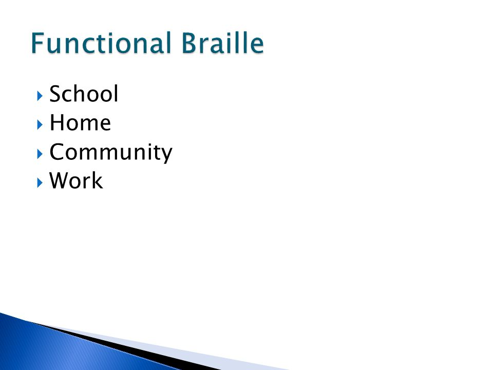 Functional Braille School Home Community Work