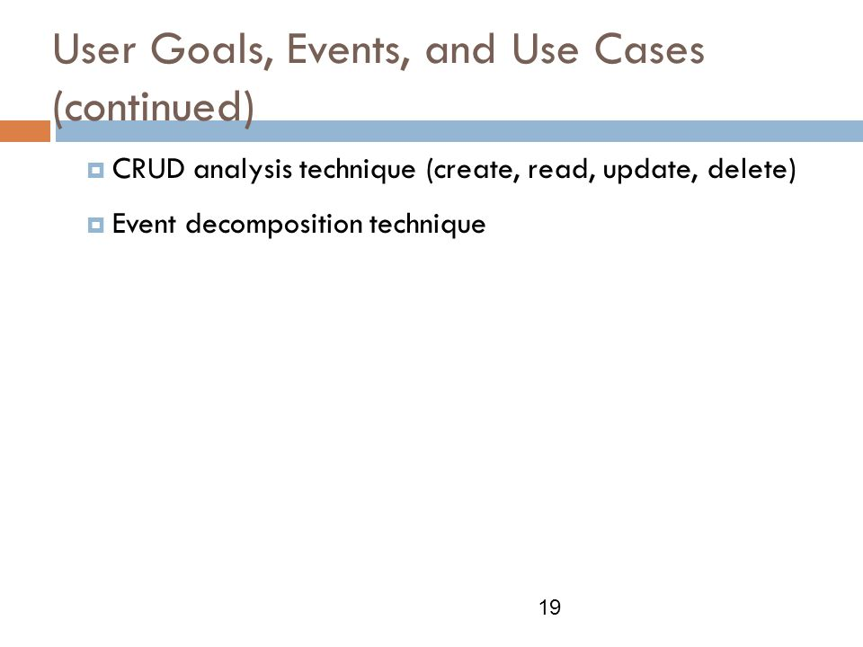User Goals, Events, and Use Cases (continued)