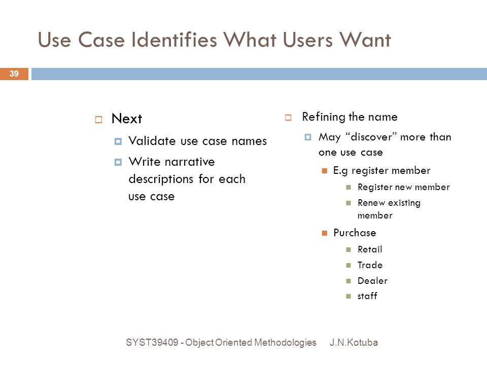 Use Case Identifies What Users Want
