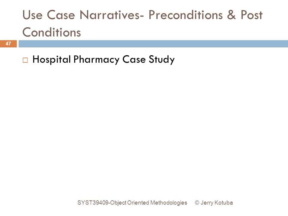 Use Case Narratives- Preconditions & Post Conditions