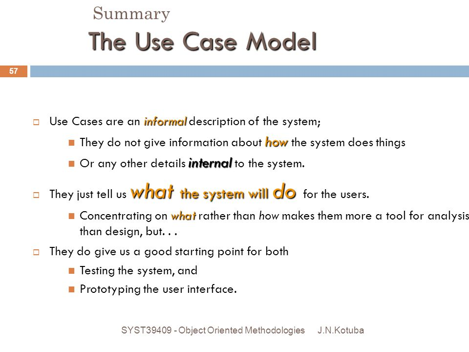 .Summary Developing the Requirements Model: The Use Case Model