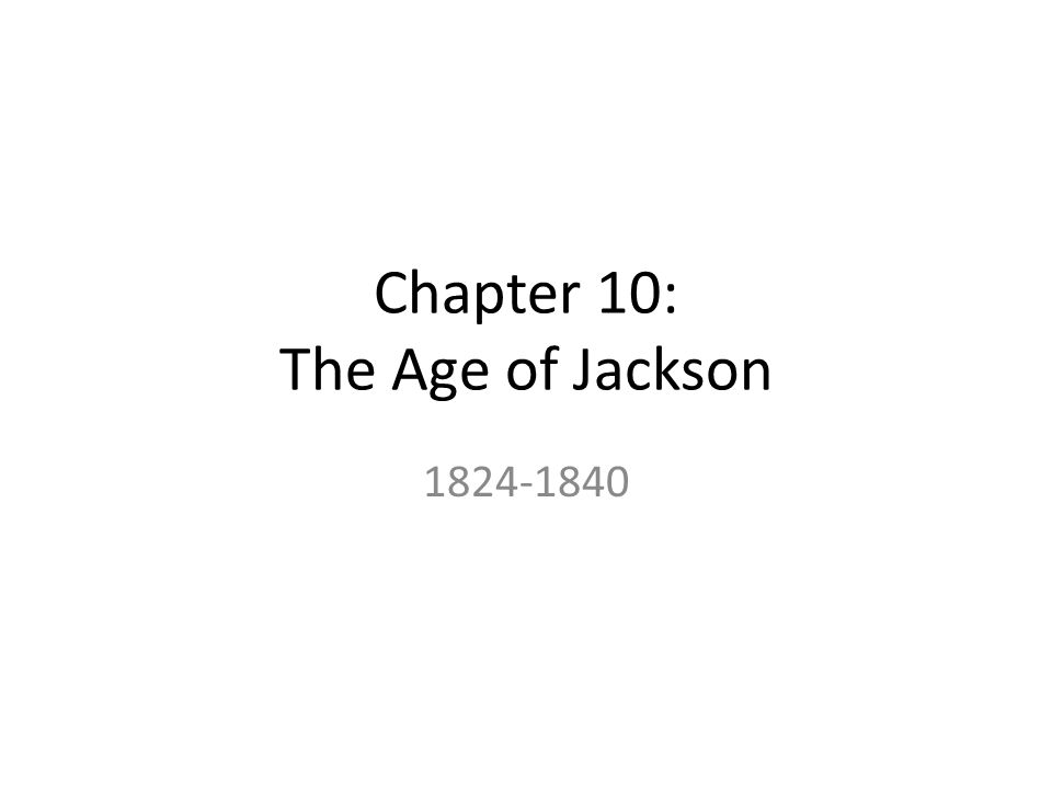 chapter 13 the rise of jacksonian This video will help with the following us history years: 1824-1840, american pageant (kennedy) chapter 13, american history (brinkley) chapter 9.