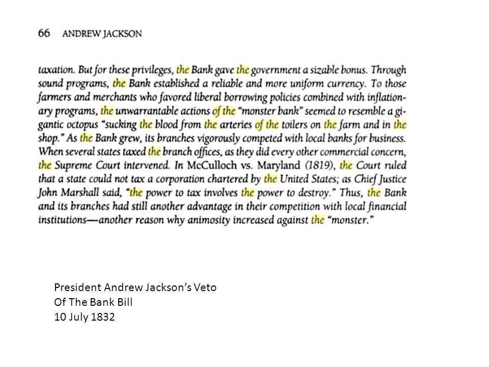 President Andrew Jackson's Veto Of The Bank Bill